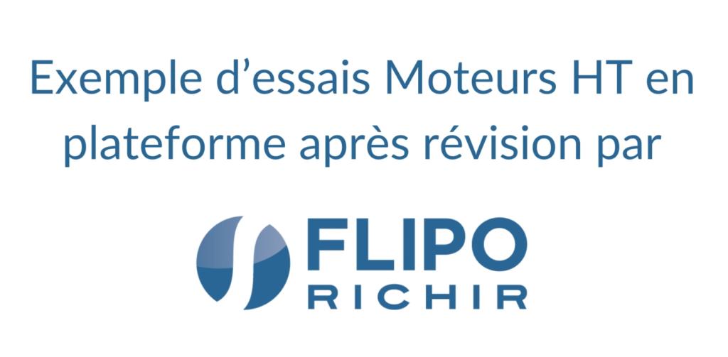 Essais moteurs HT en plateforme après révision par Flipo Richir